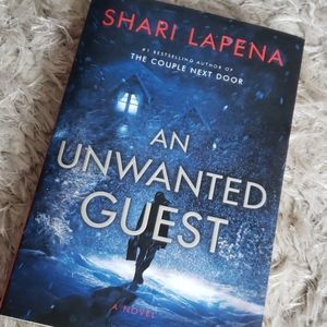 Other - An Unwanted Guest: A Novel by Shari Lapena